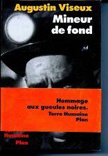 MINEUR DE FOND - Fosses de Lens  - Augustin Viseux 1991 - PAS-DE-CALAIS