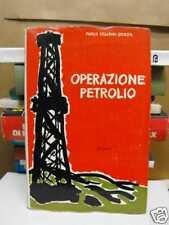OPERAZIONE PETROLIO di MARCO CESARINI SFORZA (F81)
