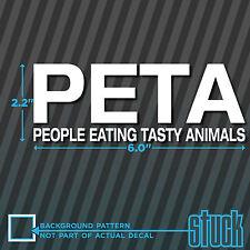 """PETA People Eating Tasty Animals - 6"""" x 2.2"""" - vinyl decal sticker die-cut funny"""