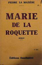 PIERRE LA MAZIERE marie de la roquette 1932 BAUDINIERE