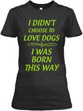 I Was Born This Way-s/hoddie/stickr - Didn't Choose Gildan Women's Tee T-Shirt
