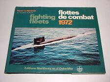 HENRI LE MASSON - FLOTTES DE COMBAT 1972