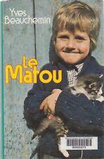 LE MATOU / YVES BEAUCHEMIN / FRANCE LOISIRS