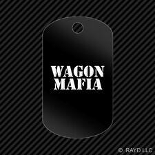 Wagon Mafia Keychain GI dog tag engraved many colors