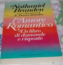 BRANDEN Nathaniel - L'AMORE ROMANTICO - Mondadori 1988