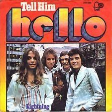 """7"""" Hello – Tell Him / Lightning / Glamrock // Germany 1974"""