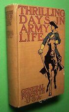 THRILLING DAYS IN ARMY LIFE Gen. George A. Forsyth, U. S. A. ~ HC 1900 ILLUS. -W