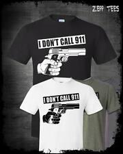 I Don't Call 911 Shirt 2nd Amendment Molon Labe Bear Arms CCW Pistol Funny Gun