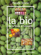 """La Bio """" De la Terre à l'Assiette """" P. Solana """" ( 6978)"""