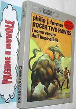 cosmo N 156 FARMER roger two hawks l'uomo venuto dall'impossibile