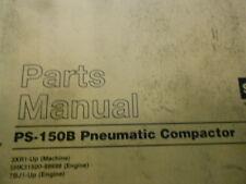 Caterpillar PS-150B Pneumatic Compactor Service Manual Parts Cat Book  3XR