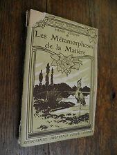 Les Métamorphoses de la Matière / Henri Coupin