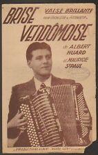 PARTITION MUSIQUE / BRISE VENDOMOISE par ALBERT HUARD / VENDOME (41)