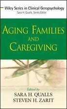 Qualls Sarah Honn (Edt)/ Za...-Aging Families And Caregiving  BOOK NEW