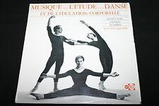 """MUSIQUE POUR L'ETUDE DE LA DANSE ET DE L'EDUCATION CORPORELLE   LP 33T 12""""  RARE"""