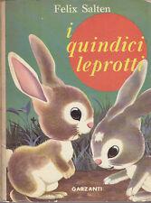I QUINDICI LEPROTTI di Feliz Salten - Garzanti 1964 illustrato da Remo Berselli