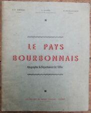 LE PAYS BOURBONNAIS GEOGRAPHIE DEPARTEMENT ALLIER 03