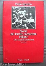 STORIA DEL PARTITO COMUNISTA ITALIANO Vol 3 Clandestinita Paolo Spriano Storia