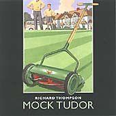 Richard Thompson - Mock Tudor (Capitol CD 1999)