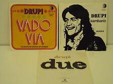 """3 x DRUPI - SAMBARIO - DUE - VADO VIA - 7"""" SINGLE PAKET  A 33"""