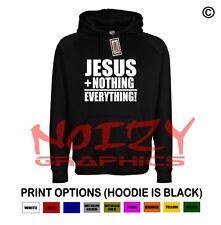 Jesus + Nothing = Everything Christian Hoodie Black Sweatshirt Religious Worship