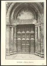 06 LE-BAR-SUR-LOUP PORTE DE L' EGLISE IMAGE DE 1903