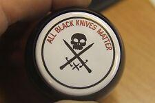 All Black Knives Matter Shift Knob Transfer Case  Jeep Wrangler YJ TJ or JK