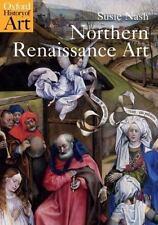 Northern Renaissance Art Oxford History of Art