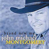 Brand New Me by John Michael Montgomery (CD, Sep-2000, Atlantic (Label))