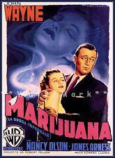 Marijuana 1952 Movie John Wayne's Anti-Marijuana Propaganda Vintage Poster Print