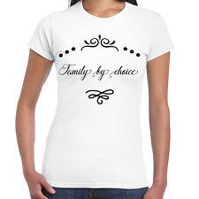 FAMILY BY CHOICE - Ladies T shirt -  Gift  Fun Tee