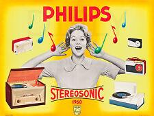 REPRO AFFICHE PHILIPS STEREOSONIC 1960 RADIO POSTE MUSIQUE PAPIER 310 OU 190 GRS