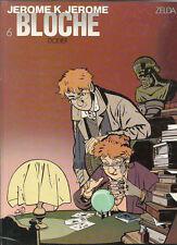 Jerome K. Bloche 6. Zelda.  DODIER 1989. Etat neuf