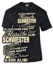 T-Shirt have a pretty sister Weapon Shovel alibi Gun Brother Slogan