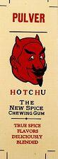 PULVER HOTCHU PAPER DECAL FOR COIN-OP GUM MIDGET VENDOR # DP 1059