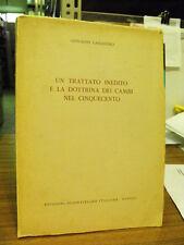 UN TRATTATO INEDITO E LA DOTTRINA DEI CAMBI NEL CINQUECENTO di CASSANDRO  (n22)