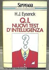 Q I NUOVI TEST D INTELLIGENZA H J Eysenck Rizzoli 1982 Psicologia Manuale Giochi