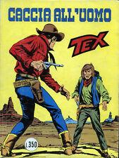 """ TEX GIGANTE : CACCIA ALL'UOMO "" N° 183/ GENNAIO 1976  - by  SERGIO  BONELLI"