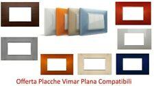 Placche VIMAR PLANA compatibili 3 4 7 MODULI IN VARI COLORI PLACCA plana