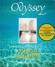 ODISSEY L'ARTE DELLA FOTOGRAFIA AL NATIONAL GEOGRAPHIC - De AGOSTINI - 1989