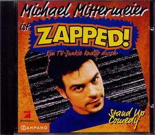 Michael Mittermeier è Zapped