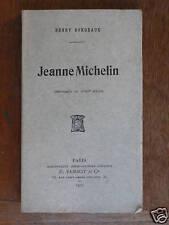 Henry BORDEAUX Jeanne Michelin Éd SANSOT 1905