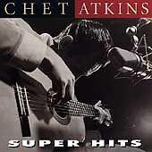 Chet Atkins- Super Hits (RCA 67717 NEW CD)