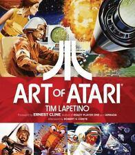 ART OF ATARI - LAPETINO, TIM/ CLINE, ERNEST (FRW)/ CONTE, ROBERT V. (AFT) - NEW