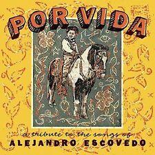 Por Vida: A Tribute to the Songs of Alejandro Escovedo...Various Artists 2xCD