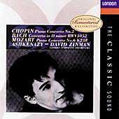 CHOPIN: PIANO CONCERTO NO. 2; BACH: CONCERTO IN D MINOR; MOZART: PIANO CONCERTO