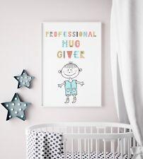 Nursery Print Picture For Boys Room / Bedroom Playroom / Professional Hug Giver