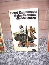 Meine Freunde - die Millionäre, von Bernt Engelmann
