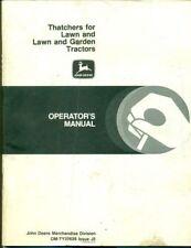 John Deere Thatchers Lawn Garden OPERATORS MANUAL (H36)