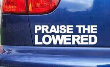 Praise The Lowered DIVERTENTE AUTO ADESIVI DECAL JDM VW DUB BASSO scena
